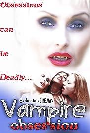 Vampire Obsession Poster