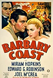 Barbary Coast (1935) Poster - Movie Forum, Cast, Reviews