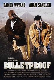 Bulletproof(1996) Poster - Movie Forum, Cast, Reviews