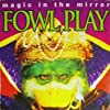 Magic in the Mirror: Fowl Play (1996)
