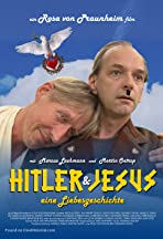Hitler und Jesus - eine Liebesgeschichte