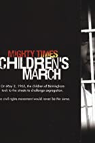 Image of Mighty Times: The Children's March