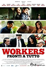 Workers - Pronti a tutto