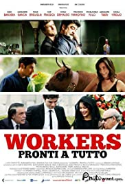 Workers - Pronti a tutto Poster