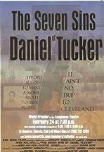 The Seven Sins of Daniel Tucker
