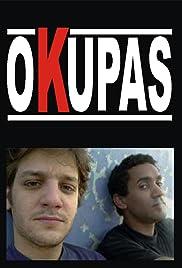 Okupas Poster - TV Show Forum, Cast, Reviews