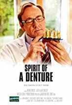 Spirit of a Denture