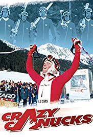 Crazy Canucks (2004) Poster - Movie Forum, Cast, Reviews