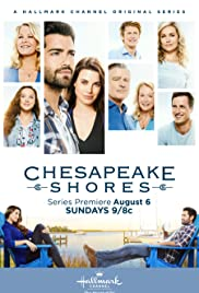 Chesapeake Shores Poster - TV Show Forum, Cast, Reviews