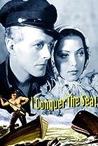 Image of I Conquer the Sea!
