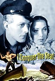 I Conquer the Sea! Poster