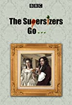 The Supersizers Go...