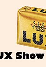The Lux Show