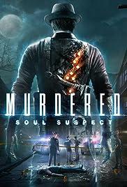 Murdered: Soul Suspect(2014) Poster - Movie Forum, Cast, Reviews