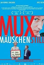 Muxmäuschenstill(2004) Poster - Movie Forum, Cast, Reviews