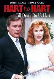 Hart to Hart: Till Death Do Us Hart(1996) Poster - Movie Forum, Cast, Reviews