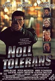 Noll tolerans(1999) Poster - Movie Forum, Cast, Reviews