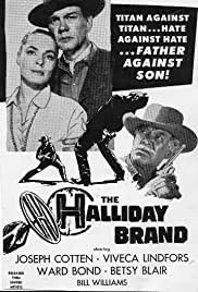 The Halliday Brand (1957) Poster - Movie Forum, Cast, Reviews