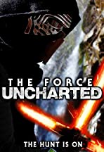 The Force Uncharted