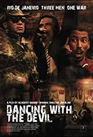 Dancing with the Devil (2009) Poster - Movie Forum, Cast, Reviews