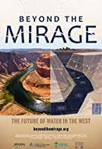 Beyond the Mirage: The Future of Water in the West