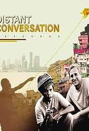 Distant Conversation