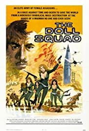 The Doll Squad(1973) Poster - Movie Forum, Cast, Reviews