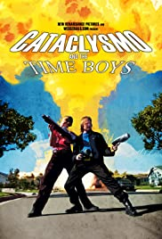Cataclysmo and the Time Boys Poster
