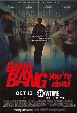 Bang Bang You're Dead poster