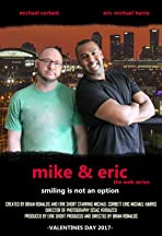 Mike & Eric