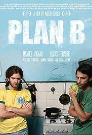 Plan B(2009) Poster - Movie Forum, Cast, Reviews