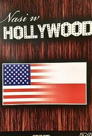 Nasi w Hollywood - po obu stronach kamery Poster