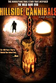 Hillside Cannibals(2006) Poster - Movie Forum, Cast, Reviews