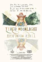 Tired Moonlight