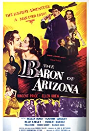 The Baron of Arizona (1950) Poster - Movie Forum, Cast, Reviews