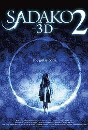 Sadako 3D 2(2013) Poster - Movie Forum, Cast, Reviews