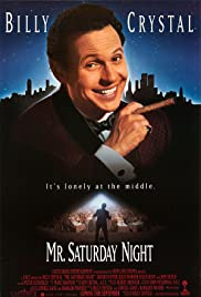 Mr. Saturday Night (1992) Poster - Movie Forum, Cast, Reviews