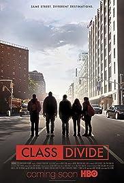 Class Divide(2016) Poster - Movie Forum, Cast, Reviews