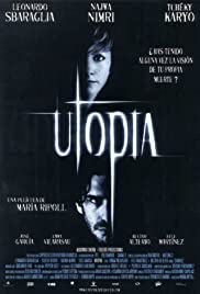 Utopía (2003) Poster - Movie Forum, Cast, Reviews