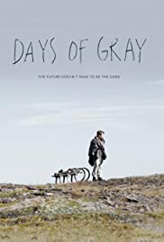 Days of Gray Poster