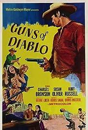 Guns of Diablo(1965) Poster - Movie Forum, Cast, Reviews
