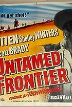Untamed Frontier (1952) Poster