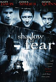 Shadow of Fear (2004) Poster - Movie Forum, Cast, Reviews