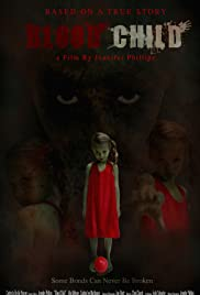 Blood Child (2017) Poster - Movie Forum, Cast, Reviews