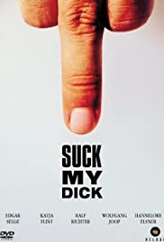 Suck My Dick (2001) Poster - Movie Forum, Cast, Reviews