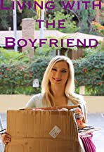 Living with the Boyfriend