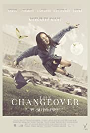 The Changeover (2017) Poster - Movie Forum, Cast, Reviews