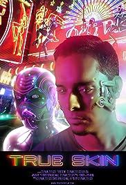 True Skin(2012) Poster - Movie Forum, Cast, Reviews