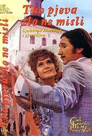 Tko pjeva zlo ne misli(1970) Poster - Movie Forum, Cast, Reviews