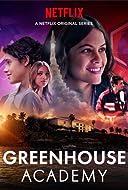 Greenhouse Academy TV Series 2017